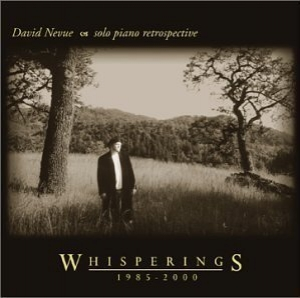 Whisperings: The Best Of David Nevue 1985-2000