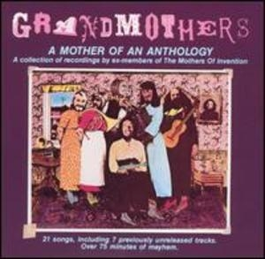 Grandmothers - A Mother Of An Anthology