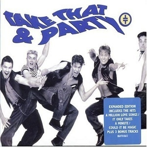 Take That & Party (2006 Expanded Edition)