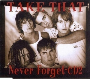 Never Forget (CD2) [CDS]