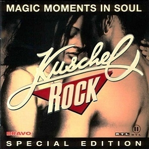 Kuschelrock (Magic Moments In Soul) (Special Edition)