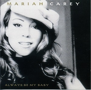 Always Be My Baby [CDS]