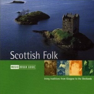 The Rough Guide To The Scottish Folk Music