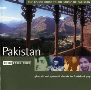 The Rough Guide To The Music Of Pakistan