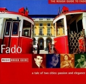The Rough Guide To Fado