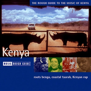 The Rough Guide To The Music Of Kenya