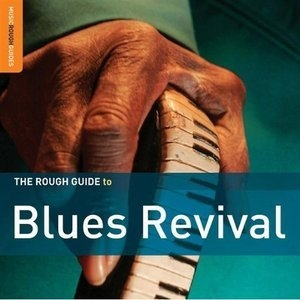 The Rough Guide To Blues Revival (CD2)