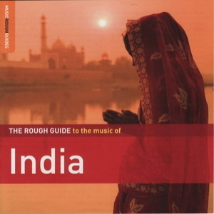 The Rough Guide To The Music Of India (CD1)