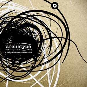 Archetype: A Dynamophone Compendium