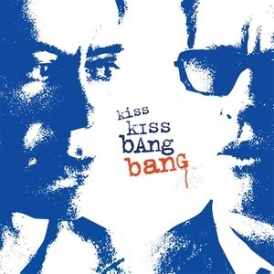 Kiss Kiss Bang Bang (Soundtrack)