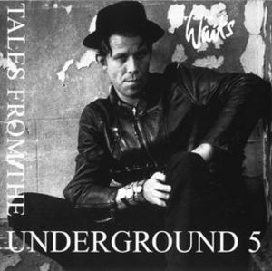 Tales From The Underground Vol. 5