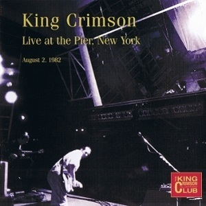 Live At The Pier, New York (August 2, 1982)