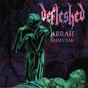 Abrah Kadavrah (re-released With Ma Belle Scalpelle Ep)