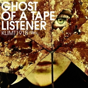Ghost Of A Tape Listener [EP]