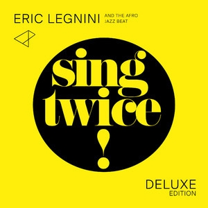 Sing Twice! (Deluxe Edition)