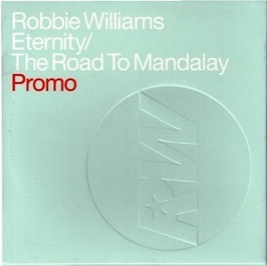 Eternity & The Road To Mandalay (Promo Single) [CDS]