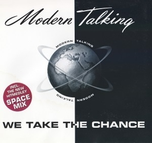 We Take The Chance [CDS]
