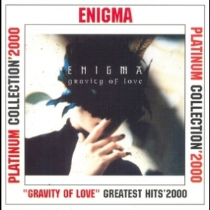 Gravity Of Love (greatest Hits ' 2000)