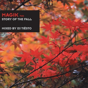Magik Two - Story Of The Fall  (Unmixed Tracks)