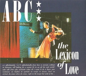 Lexicon Of Love (Deluxe Edition)