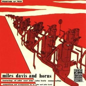 The New Miles Davis Quintet & Miles Davis With Horns