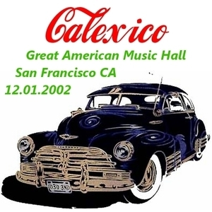 Great American Music Hall, San Francisco Ca 12.01.2002 (CD2)