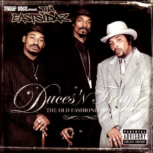 Duces 'n Trayz - The Old Fashioned Way