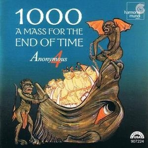 1000: A Mass For The End Of Time
