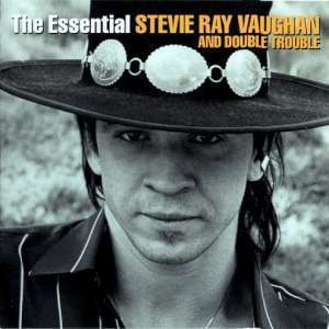 The Essential Stevie Ray Vaughan And Double Trouble(2CD)
