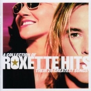 A Colection Of Roxette Hits