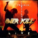 Overkill - Wrecking Everything '2002