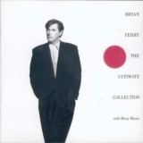Bryan Ferry - The Ultimate Collection '1988