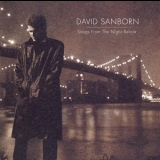 David Sanborn - Songs From The Night Before '1996