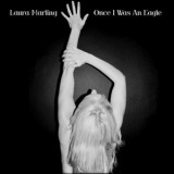 Laura Marling - Once I Was An Eagle '2013