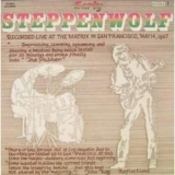 Steppenwolf - Early Steppenwolf '1969