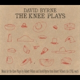 David Byrne - The Knee Plays '2007