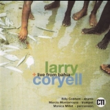Larry Coryell - Live From Bahia '1992