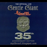 Gentle Giant - Playing The Fool (35th Anniversary Edition) (2CD) '1977