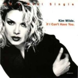 Kim Wilde - If I Can't Have You [cds] '1992