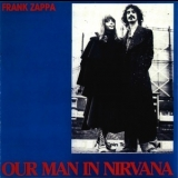 Frank Zappa - Our Man In Nirvana '1992