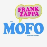 Frank Zappa - The Mofo Project [4CD Version] (4CD) '2006