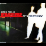 Erasure - Don't Say Your Love Is Killing Me [cds] [cdmute195] '1997