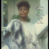 Dionne Warwick - How Many Times Can We Say Goodbye [West Germany] '1983