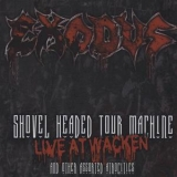 Exodus - Shovel Headed Tour Machine [nuclear Blast, 27361 23500] '2010