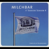 Blank & Jones - Milchbar // Seaside Season 4 '2012