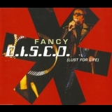Fancy - D.I.S.C.O. (Lust For Life) [CDS] '1999