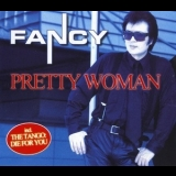 Fancy - Pretty Woman [CDS] '2002