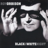 Roy Orbison - Black And White Night '1989