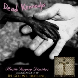 Dead Kennedys - Plastic Surgery Disasters '1982