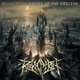 Revocation - Empire Of The Obscene '2008